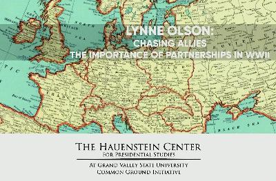 Lynne Olson: Chasing Allies - The Importance of Partnerships in WWII